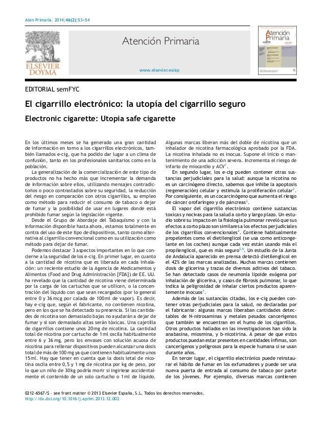 Aten Primaria. 2014;46(2):53--54 -  Atención Primaria www.elsevier.es/ap  EDITORIAL semFYC  El cigarrillo electrónico: la ...