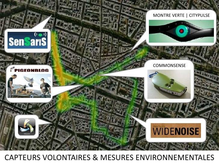MONTRE VERTE | CITYPULSE<br />COMMONSENSE<br />CAPTEURS VOLONTAIRES & MESURES ENVIRONNEMENTALES<br />