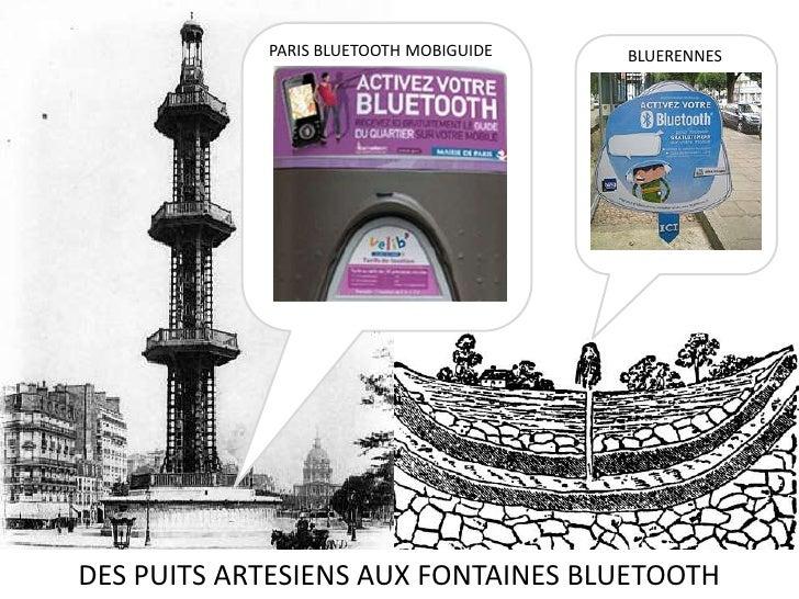 PARIS BLUETOOTH MOBIGUIDE<br />BLUERENNES<br />DES PUITS ARTESIENS AUX FONTAINES BLUETOOTH<br />