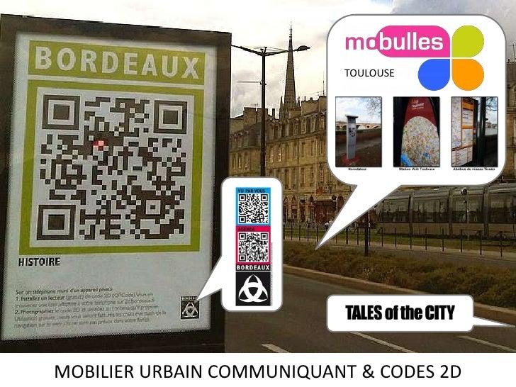 TOULOUSE<br />MOBILIER URBAIN COMMUNIQUANT & CODES 2D<br />