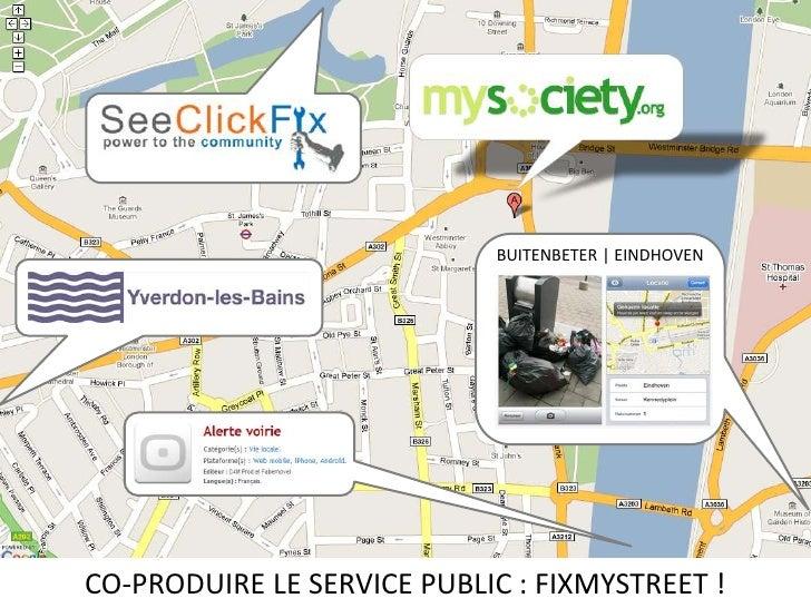 BUITENBETER | EINDHOVEN<br />CO-PRODUIRE LE SERVICE PUBLIC : FIXMYSTREET !<br />