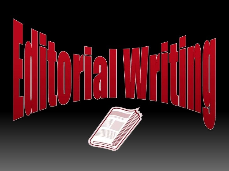 Editorial Writing<br />