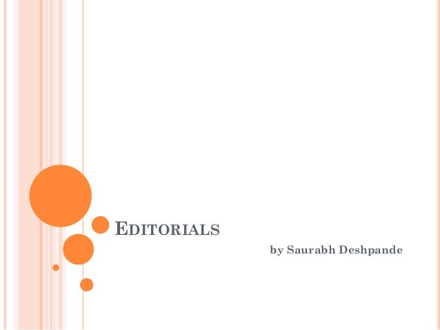 EDITORIALS by Saurabh Deshpande