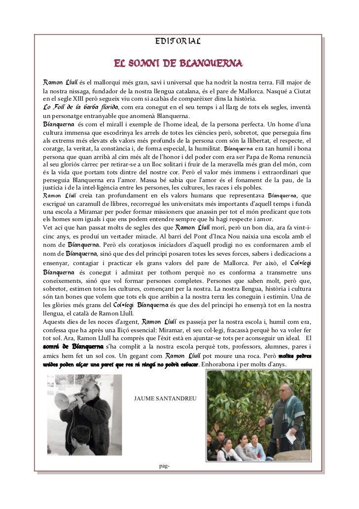 EDITORIAL                          EL SOMNI DE BLANQUERNARamon Llull és el mallorquí més gran, savi i universal que ha nod...