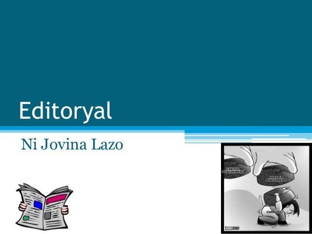 Editoryal Ni Jovina Lazo