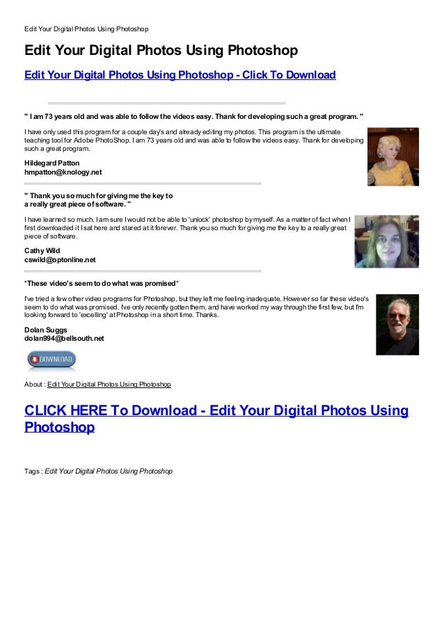 Edit Your Digital Photos Using PhotoshopEdit Your Digital Photos Using PhotoshopEdit Your Digital Photos Using Photoshop -...