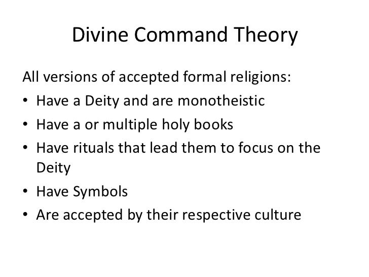 an analysis of the divine command theory Describe similarities and differences between divine command theory and  the following are the kantian perspective analysis of  documents similar to chapter 2.
