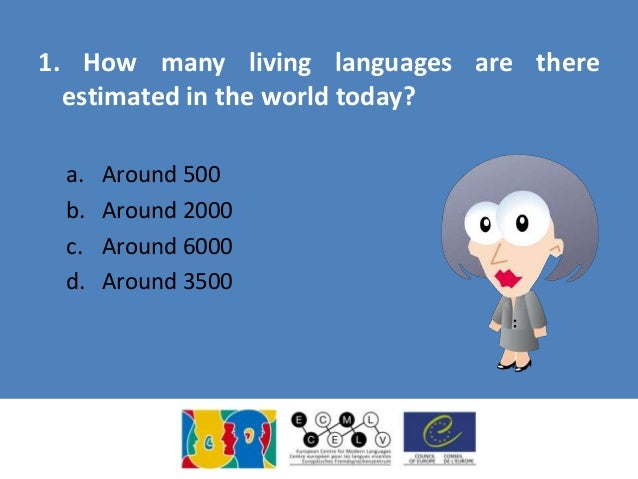 European Day Of Languages Quiz - How many languages are in the world today