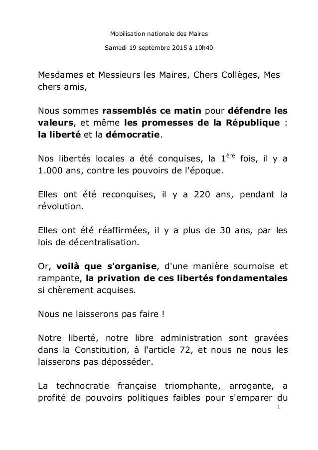 1 Mobilisation nationale des Maires Samedi 19 septembre 2015 à 10h40 Mesdames et Messieurs les Maires, Chers Collèges, Mes...