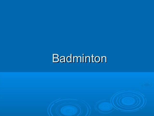 BadmintonBadminton