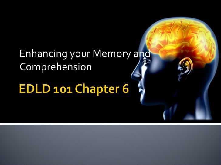 Enhancing your Memory and Comprehension