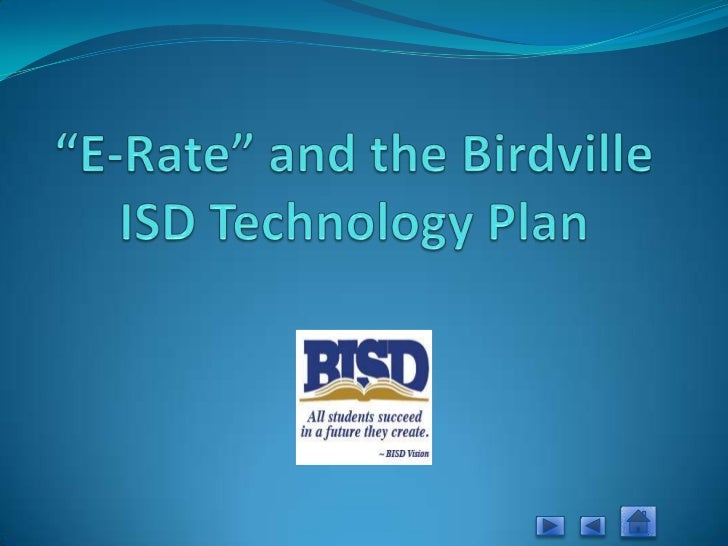 """E-Rate"" and the Birdville ISD Technology Plan<br />"