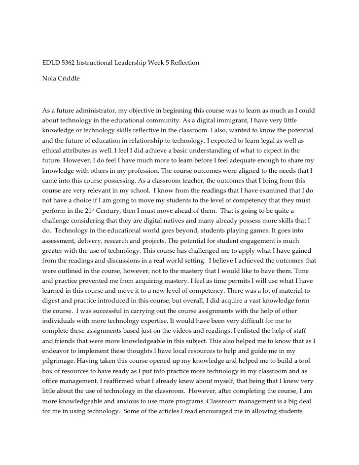 EDLD 5362 Instructional Leadership Week 5 Reflection<br />Nola Criddle <br />As a future administrator, my objective in be...