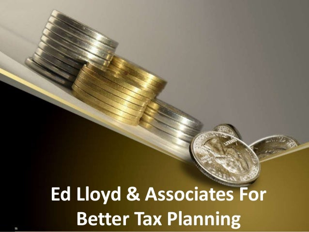 Ed Lloyd & Associates For Better Tax Planning