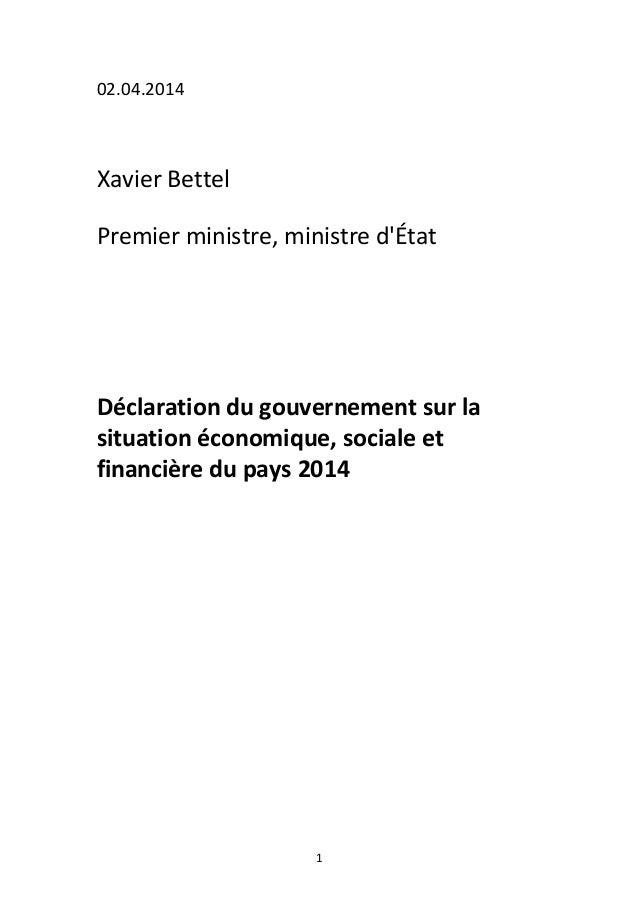 1 02.04.2014 Xavier Bettel Premier ministre, ministre d'État Déclaration du gouvernement sur la situation économique, soci...