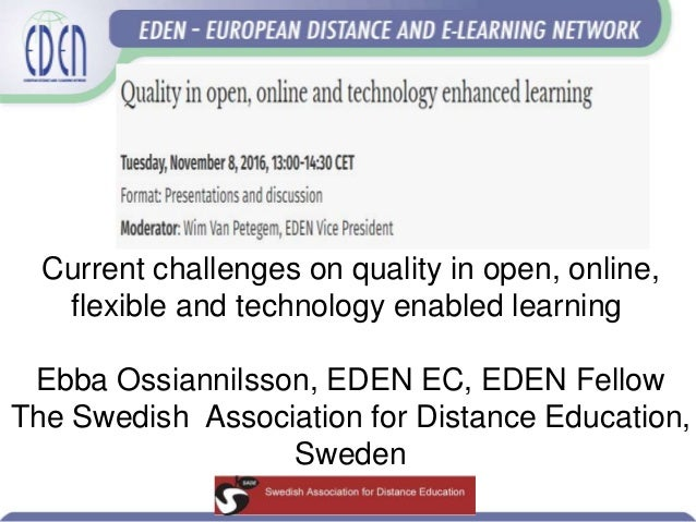 European Distance Learning Week: Challenges ahead for quality in open, online and technology enabled learning Slide 2