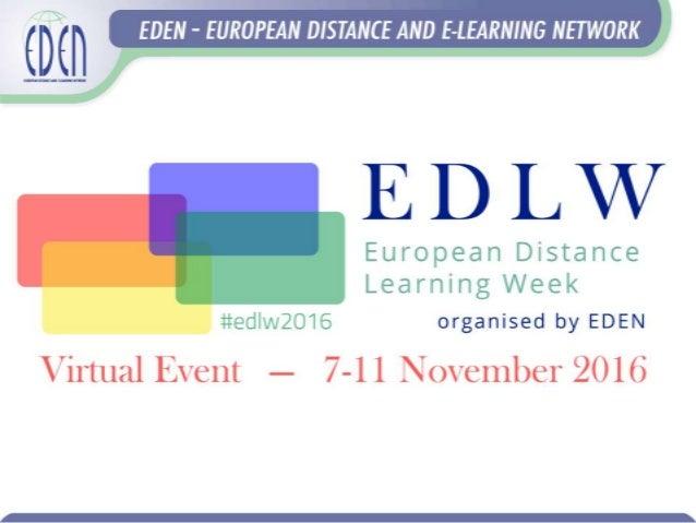 1. Ebba Ossiannilsson, EDEN EC, EDEN FELLOW 2. Airina Volungevičienė, EDEN president, Vytautas Magnus University, Lithuani...