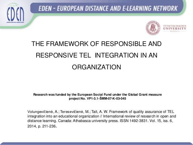 European Distance Learning Week: Technology enhanced learning integration into an organization: quality dimensions Slide 3