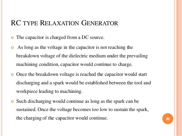 RC TYPE RELAXATION GENERATOR  The capacitor is charged from a DC source.  As long as the voltage in the capacitor is not...