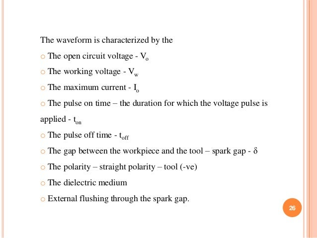 The waveform is characterized by the o The open circuit voltage - Vo o The working voltage - Vw o The maximum current - Io...
