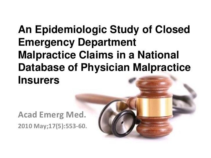 An Epidemiologic Study of ClosedEmergency DepartmentMalpractice Claims in a NationalDatabase of Physician MalpracticeInsur...
