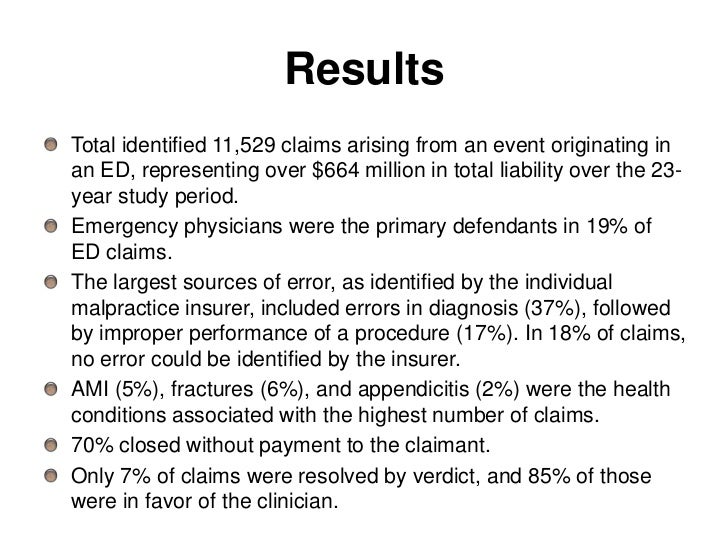 ResultsTotal identified 11,529 claims arising from an event originating inan ED, representing over $664 million in total l...