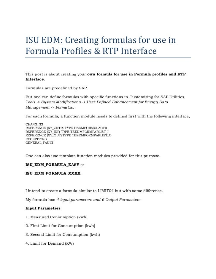 ISU EDM: Creating formulas for use inFormula Profiles & RTP InterfaceThis post is about creating your own formula for use ...