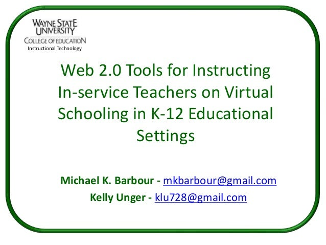 Instructional Technology              Web 2.0 Tools for Instructing             In-service Teachers on Virtual            ...