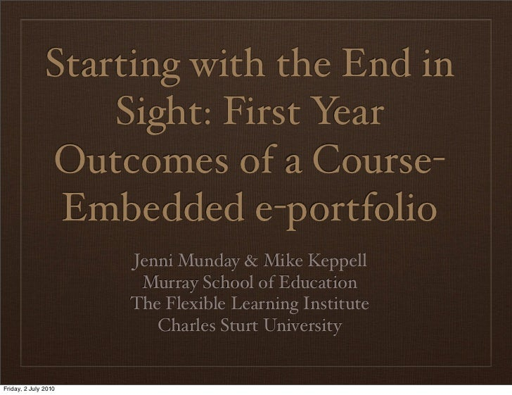 Starting with the End in                    Sight: First Year                Outcomes of a Course-                 Embedde...
