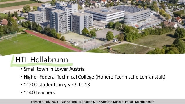 HTL Hollabrunn • Small town in Lower Austria • Higher Federal Technical College (Höhere Technische Lehranstalt) • ~1200 st...