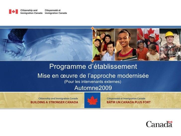 Programme d'établissement Mise en œuvre de l'approche modernisée (Pour les intervenants externes)  Automne2009