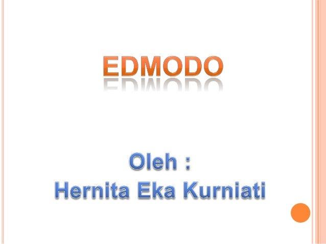 Edmodo adalah sebuah platform pembelajaran sosial untuk guru/dosen, siswa/mahasiswa maupun untuk orang tua/wali yang dikem...