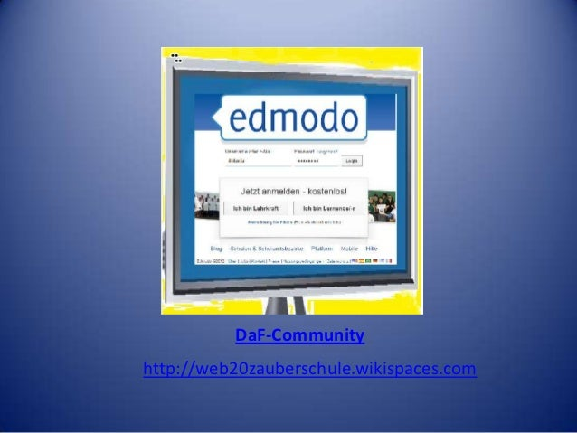 Was ist denn das?         18.Oktober 2012               Patrizia Tirel          DaF-Communityhttp://web20zauberschule.wiki...