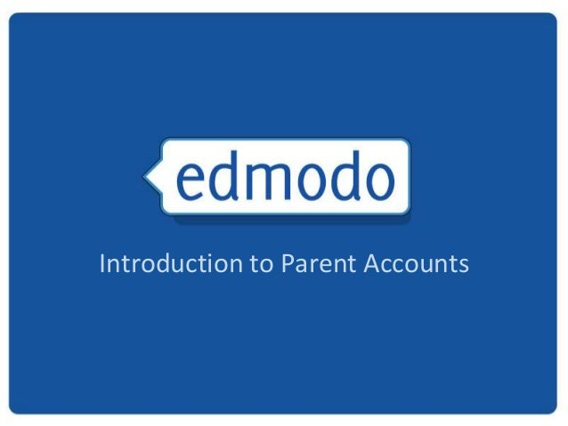Introduction to Parent Accounts