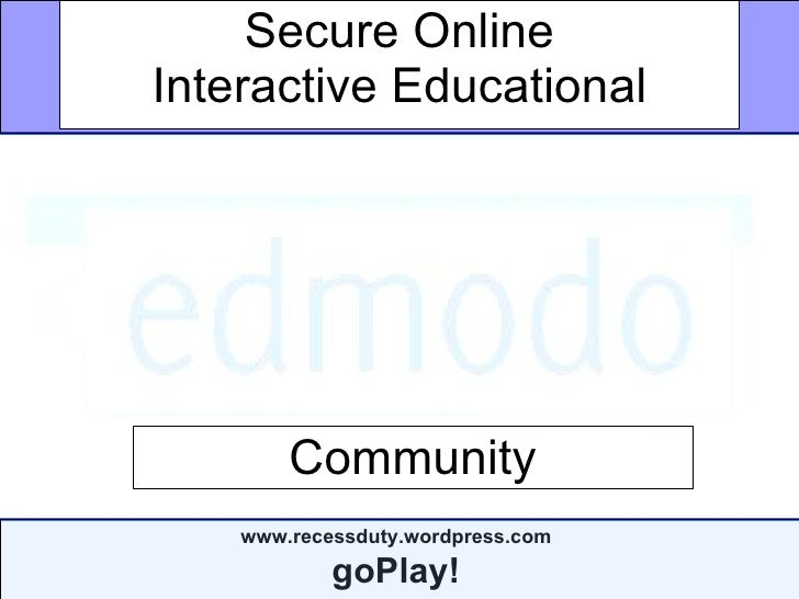 Secure Online Interactive Educational Community