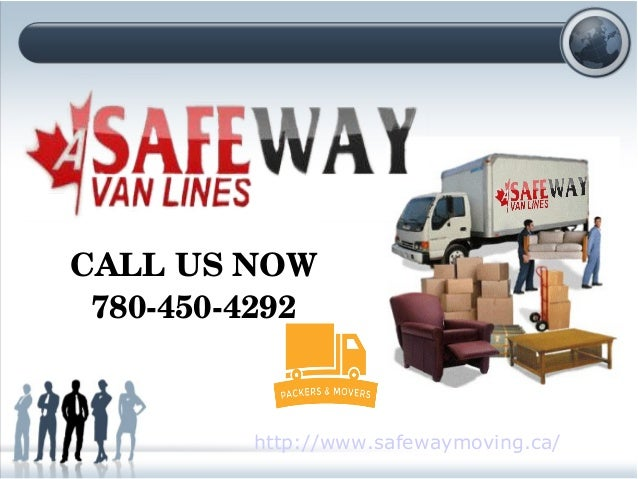 CALL US NOW 7804504292 Http://www.safewaymoving.ca/ Professional U0026 Reliable  Moving U0026 Storage Company In Edmonton LOCAL MOVERS ...