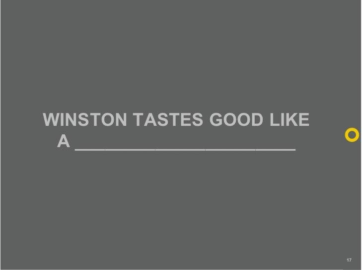 WINSTON TASTES GOOD LIKE  A ______________________                                 17