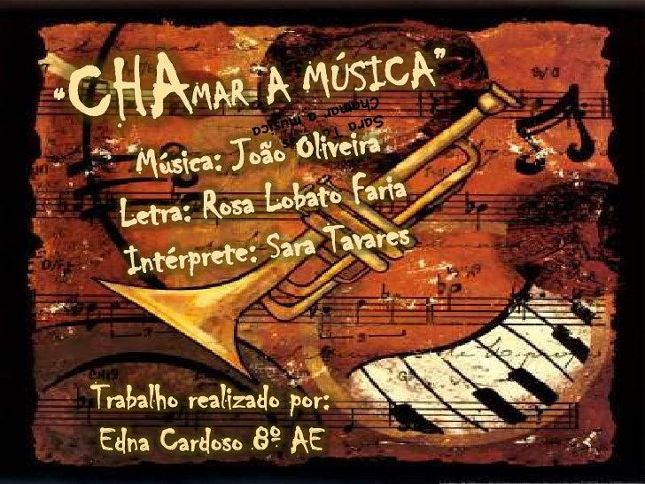"""""""CHAMAR  A MÚSICA""""<br />Música: João Oliveira Letra: Rosa Lobato Faria<br />Intérprete: Sara Tavares <br />Sara TavaresCha..."""