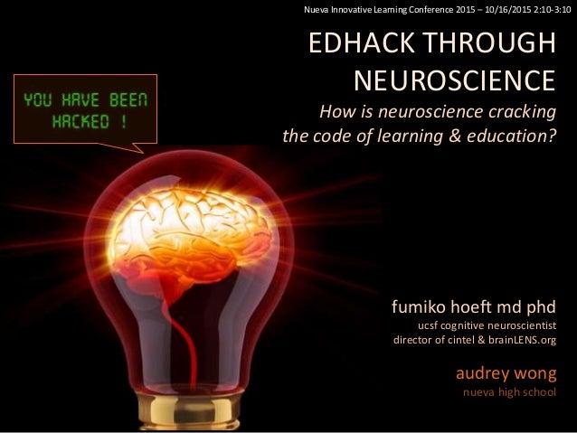 fumiko hoeft md phd ucsf cognitive neuroscientist director of cintel & brainLENS.org audrey wong nueva high school Nueva I...