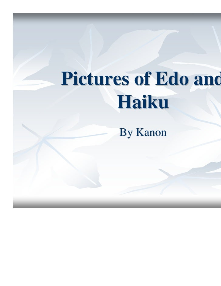 Pictures of Edo and      Haiku      By Kanon
