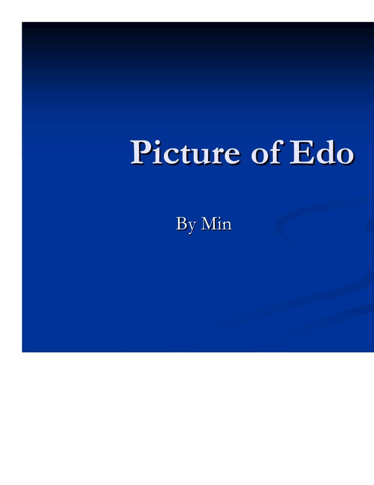 Picture of Edo  By Min