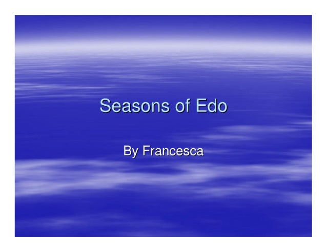 Seasons of Edo  By Francesca  419-