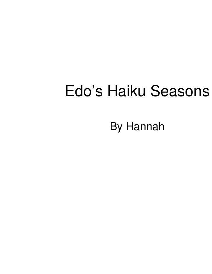Edo's Haiku Seasons     By Hannah