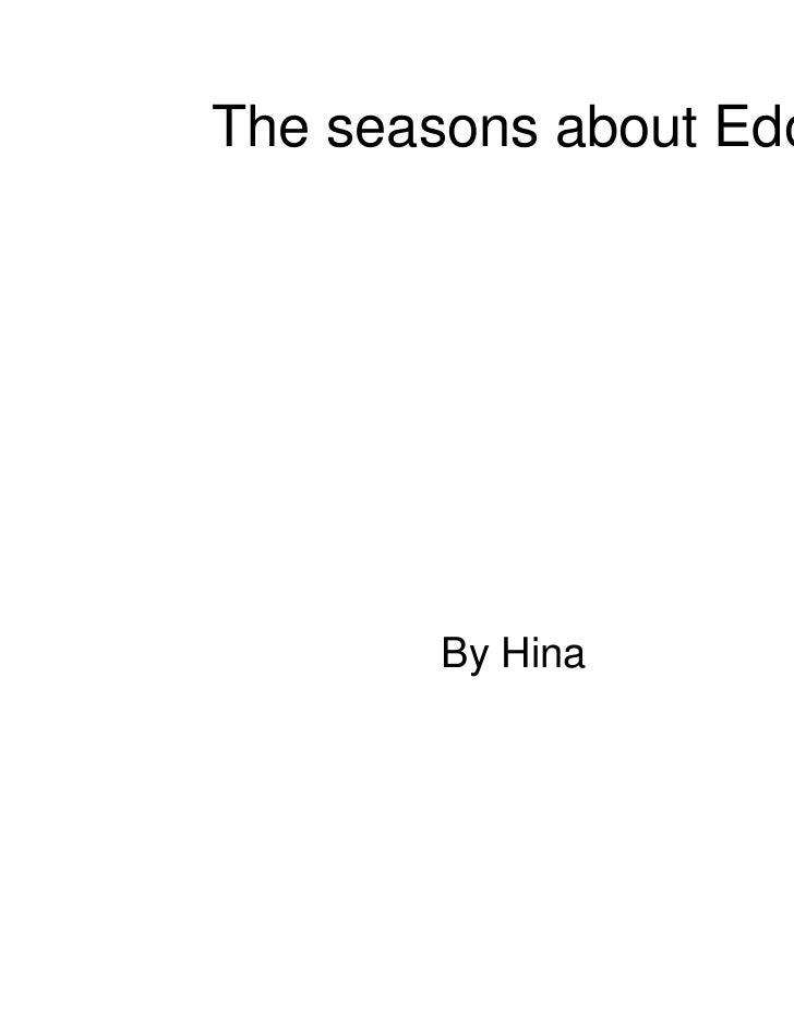 The seasons about Edo       By Hina