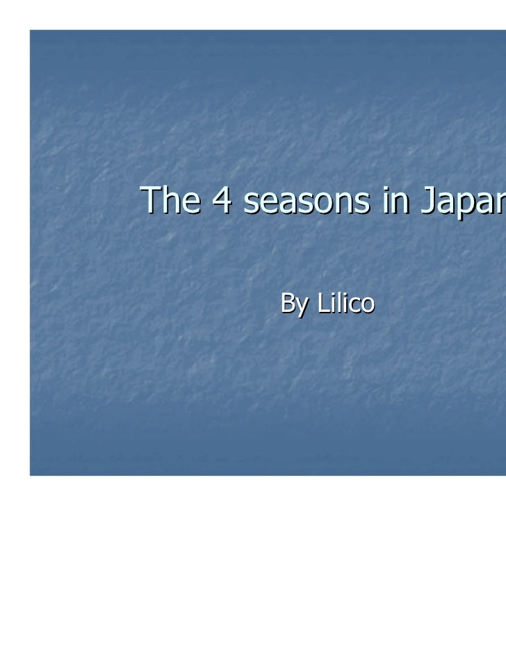 The 4 seasons in Japan        By Lilico