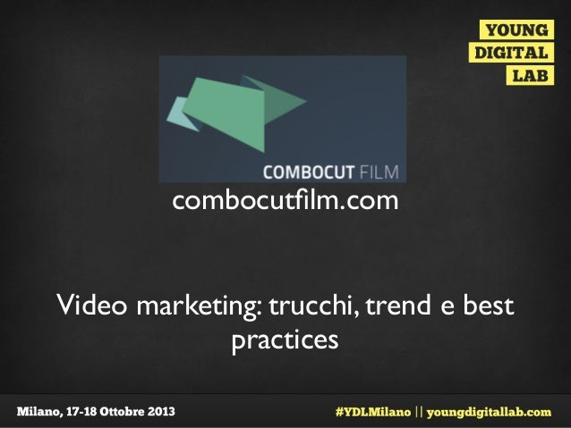 combocutfilm.com Video marketing: trucchi, trend e best practices