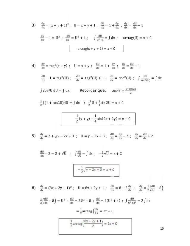 10 3) = (x + y + 1) ; U = x + y + 1 ; = 1 + ; = − 1 − 1 = U ; = U + 1 ; ∫ = ∫ dx ; arctag(U) = x + C 4) = tag (x + y) ; U ...