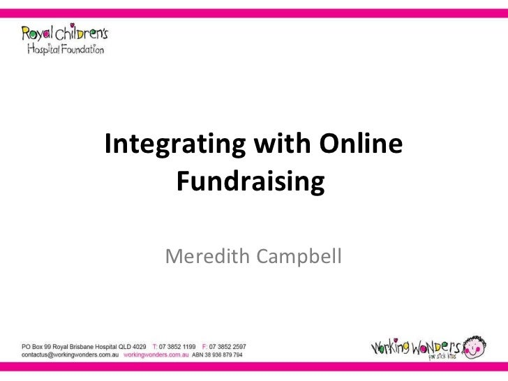 Integrating with Online Fundraising  Meredith Campbell
