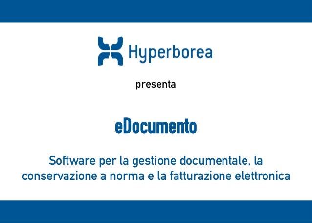 eDocumento Software per la gestione documentale, la conservazione a norma e la fatturazione elettronica presenta