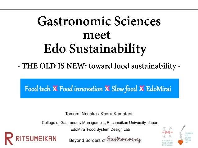 Beyond Borders of Tomomi Nonaka / Kaoru Kamatani College of Gastronomy Management, Ritsumeikan University, Japan EdoMirai ...